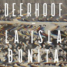 LA ISLA BONITA DEERHOOF, CD