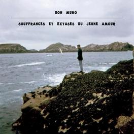 SOUFFRANCES ET EXTASES.. .. DU JEUNE AMOUR // RECORDED BETWEEN 1969-1974 DON MURO, Vinyl LP