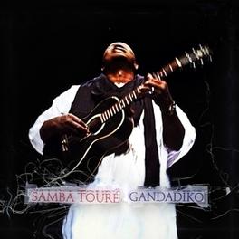 GANDADIKO SAMBA TOURE, CD