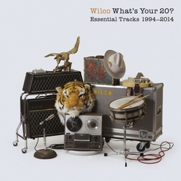 WHAT'S YOUR 20? ESSENTIAL TRACKS 1994-2014 WILCO, CD