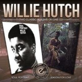 TWO CLASSIC ALBUMS SOUL PORTRAIT/SEASON FOR LOVE WILL HUTCH, CD