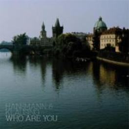 WHO ARE YOU HANSMANN & KLAUSING, CD