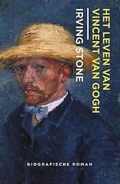 Het leven van Vincent van Gogh Irving Stone, Paperback