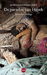 Paradox van Hayek vrijheid voor de elite, armoede voor het volk, Jan Blommaert, Paperback