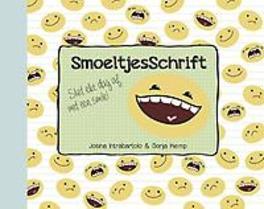 SmoeltjesSchrift: 1 sluit elke dag af met een smile, Intrabartolo, Josina, Hardcover