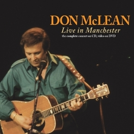 LIVE IN.. -CD+DVD- .. MANCHESTER, 2CD + DVD DON MCLEAN, CD