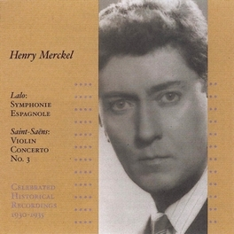 SYMPHONIE ESPAGNOLE/VIOLI HENRY MERCKEL Audio CD, SAINT-SAENS/LALO, CD