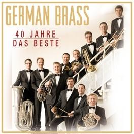 DAS BESTE-40 JAHRE GERMAN BRASS, CD