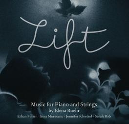 LIFT:WORKS FOR STRING & P ETHAN FILNER/JENNIFER KLOETZEL/SARAH BOB/I.MURESANU Muresanu, Irina, CD