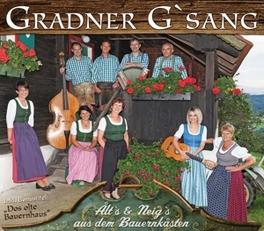 ALT'S & NEIG'S AUS DEM BA GRADNER G'SANG, CD