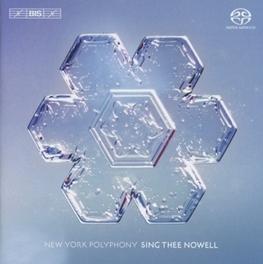 SING THEE NOWELL -SACD- NEW YORK POLYPHONY, CD