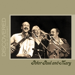 DISCOVERED: LIVE IN.. .. CONCERT PETER, PAUL & MARY, CD