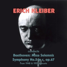 MISSA SOLEMIS/SYMPHONY.. .. NO. 5 IN C//KLEIBER/STOCKHOLM P.O. Audio CD, BEETHOVEN, CD