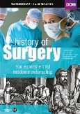 History of surgery, (DVD)