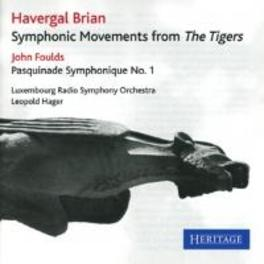 SYMPHONIC DANCES FROM.. .. THE TIGERS H. BRIAN, CD