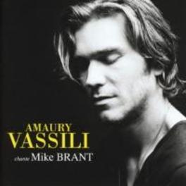 CHANTE MIKE BRANT AMAURY VASSILI, CD