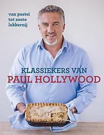 Klassiekers van Paul Hollywood van pastei tot zoete lekkernij, Paul Hollywood, Hardcover