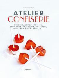 Atelier Confiserie bonbons, nougat, toffees, drop, fondant, lolly's, marsepein, fudge en chocoladerepen ..., Yasmin Othman, Paperback