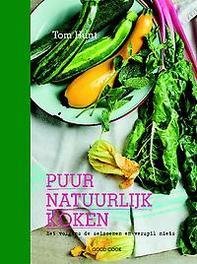 Puur natuurlijk koken eet volgens de seizoenen en verspil niets, Tom Hunt, Hardcover