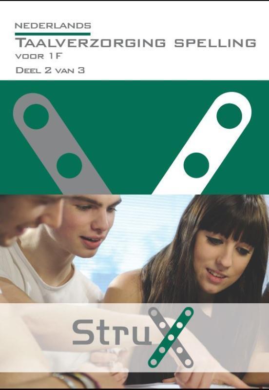 Nederlands: Taalverzorging Voor 1F - spelling Deel 2 van 3 StruX, Ruud Schinkel, Paperback
