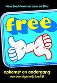 Free! .. ONDERGANG VAN EEN EIGENWIJS BEDRIJF