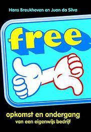 Free! .. ONDERGANG VAN EEN EIGENWIJS BEDRIJF de opkomst en ondergang van een eigenwijs bedrijf, Hans Breukhoven, Hardcover
