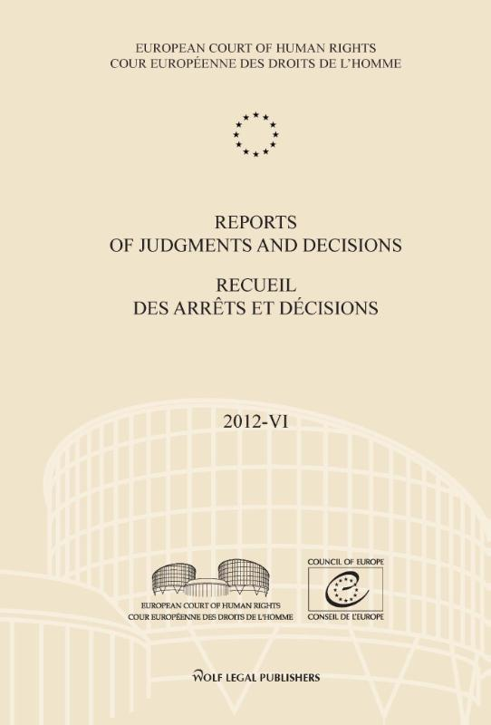 Reports of judgments and decisions Recueil des arrets et decisions: 2012-VI European court of human rights, Paperback