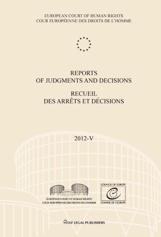 Reports of judgments and decisions 2012-V recueil des arrets et decisions, Paperback