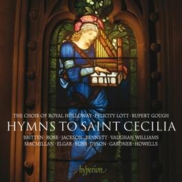 HYMNS TO SAINT CECILIA ROYAL HOLLOWAY CHOIR/RUPERT GOUGH/FELICITY LOTT V/A, CD