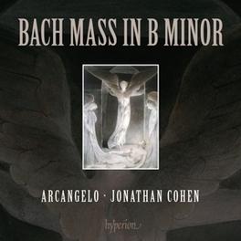 MASS IN B MINOR ARCANGELO/JONATHAN COHEN J.S. BACH, CD