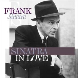 SINATRA IN LOVE BEST OF / 180GR. FRANK SINATRA, LP