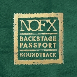BACKSTAGE PASSPORT.. .. SOUNDTRACK NOFX, CD