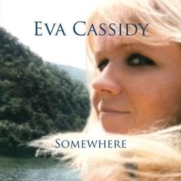 SOMEWHERE EVA CASSIDY, Vinyl LP