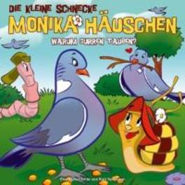 DIE KLEINE SCHNECKE 39 .. MONIKA HAUSCHEN:WARUM GURREN TAUBEN Kati Naumann, CD