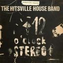 HITSVILLE HOUSEBAND'S.. .. 12 O'CLOCK STEREO