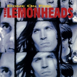 COME ON FEEL THE.. -HQ- .. LEMONHEADS//180GR. LEMONHEADS, Vinyl LP