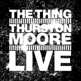 LIVE SCANDINAVIAN FREEJAZZ MONSTERS W/ SONIC YOUTH MEMBER THING WITH THURSTON MOORE, Vinyl LP
