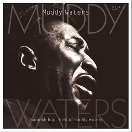 MANNISH BOY:BEST OF 180GR. MUDDY WATERS, Vinyl LP