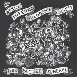 THIS PACKED FUNERAL WORLD/INFERNO FRIENDSHIP SOCIETY, CD