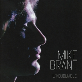 L'INOUBLIABLE MIKE BRANT, CD