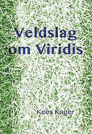 Veldslag om Viridis Kees Kager, Paperback