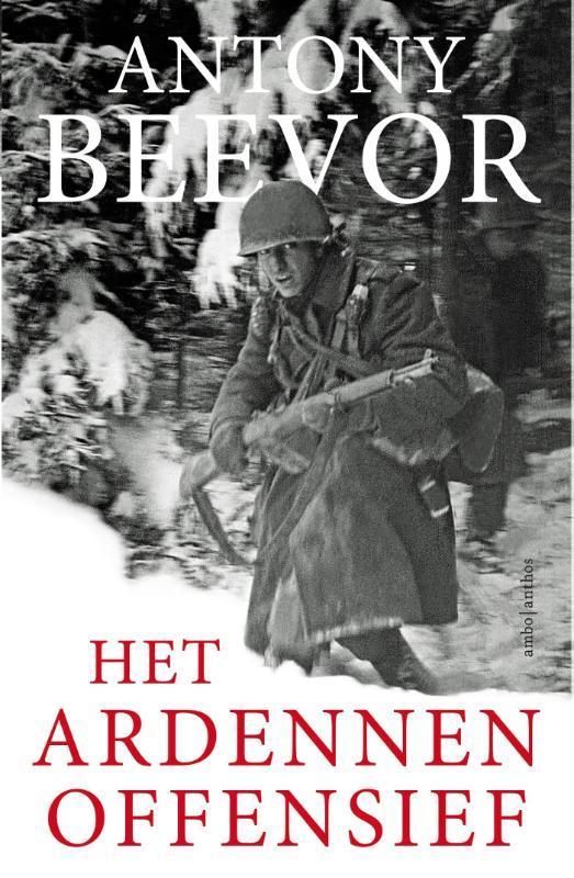 Het Ardennenoffensief Antony Beevor, Paperback