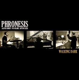 WALKING DARK PHRONESIS, CD