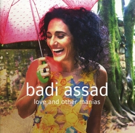 LOVE AND OTHER MANIAS BADI ASSAD, CD