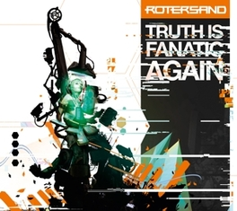 TRUTH IS FANATIC AGAIN ROTERSAND, CD