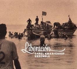 LIBERACION *2014 ALBUM BY DUTCH BANDONEON PLAYER* KRAAYENHOF, CAREL -ENSEMB, CD