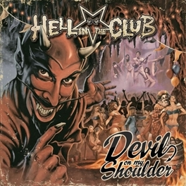DEVIL ON MY SHOULDER MIXING CLASSIC HARD ROCK/METAL AND MODERN SOUNDS HELL IN THE CLUB, CD