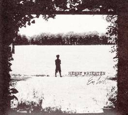 EN TOCH *2014 ALBUM GEPRODUCEERD DOOR DANIEL LOHUES* HENNY VRIENTEN, CD