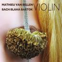 BACH-BLAHA-BARTOK VIOLIN SOLO SONATAS
