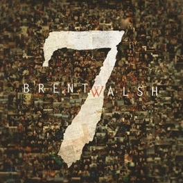 7 BRENT WALSH, CD